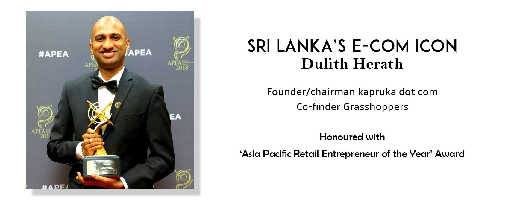 Sri Lanka's E-com Icon Dulith Herath Honoured with 'Asia Pacific Retail Entrepreneur of the Year' Award