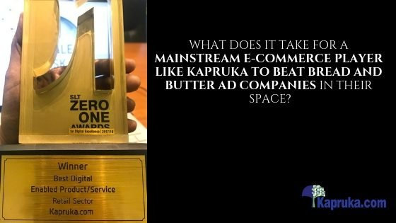 What does it take for a MAINSTREAM E-COMMERCE PLAYER LIKE KAPRUKA TO BEAT BREAD AND BUTTER AD COMPANIES IN THEIR space?